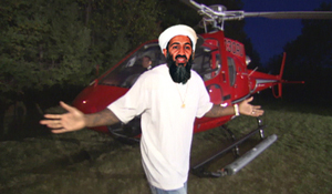 """Check it out, people! Got my own helicopter in the back yard ... How bad-ass is that?"" noted bin Laden very shortly before his death. ""Really? You guys got helicopters, too! That's awesome! Bring 'em on over! We'll have a chopper party! I'll call the ladies--they can't resist these things."""